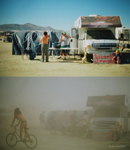 The A.C.L.U camped across the street from us. There were times we couldn't even see them. Dusty.